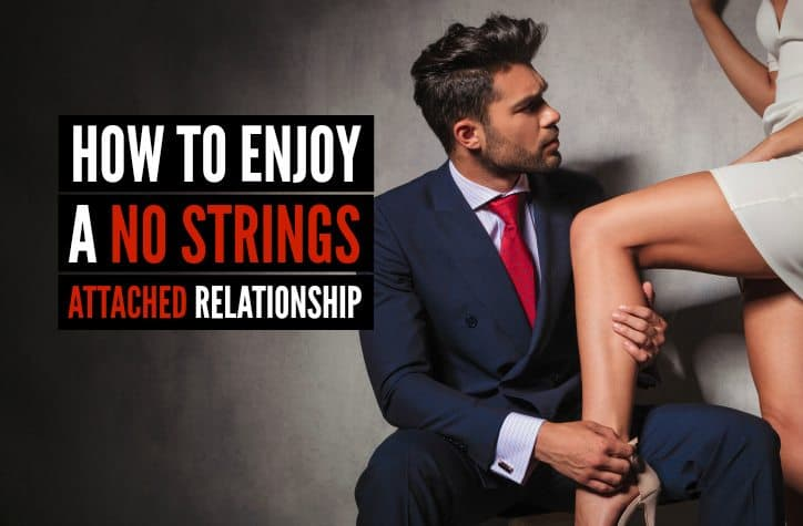 How I Discovered the Benefits of No Strings Dating